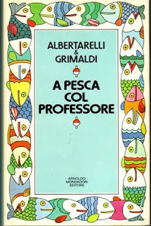 A pesca col professore. Ed. Mondadori
