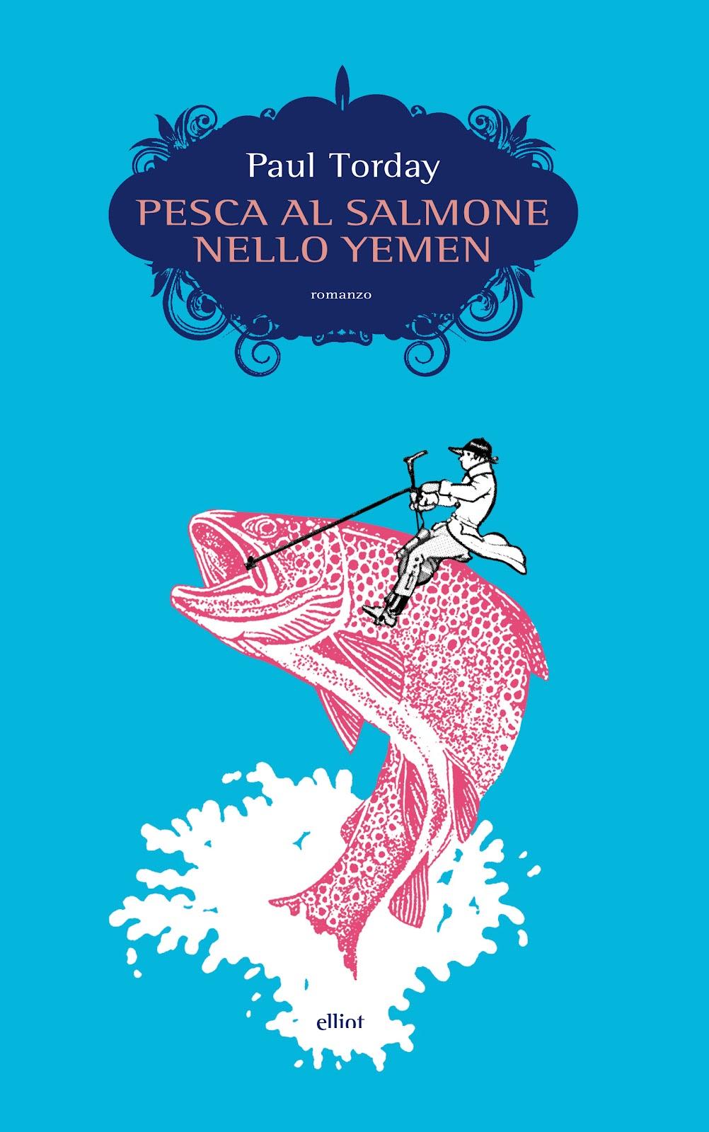 Copertina di Pesca al salmone nello Yemen di Paul Torday